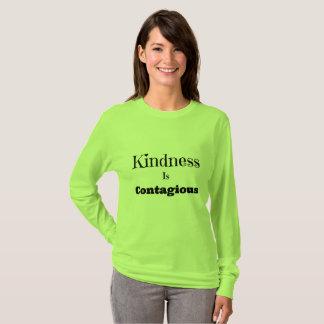 Güte ist ansteckendes Shirt für Frauen