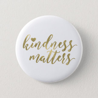 Güte ist inspirierend Zitat des Goldherzens von Runder Button 5,1 Cm