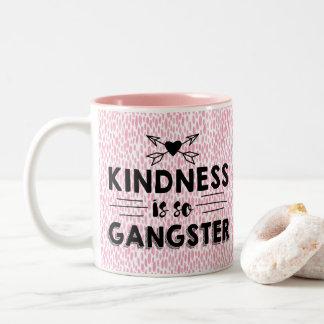 Güte ist so Gangster Zweifarbige Tasse