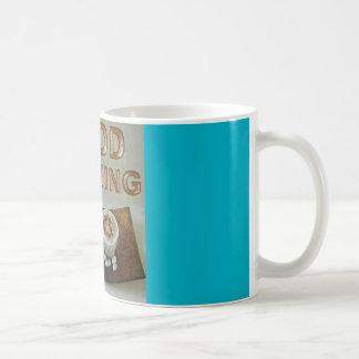 gute moring coffe Tasse
