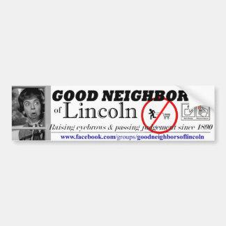 Gute Nachbarn von Lincoln Autoaufkleber