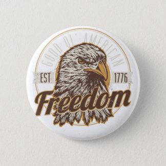Gute Ol amerikanische Freiheit (Vintag) Runder Button 5,7 Cm