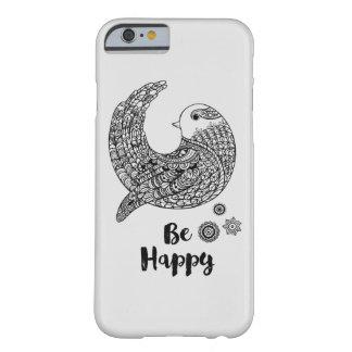 Gute Schwingungen - seien Sie glücklich Barely There iPhone 6 Hülle