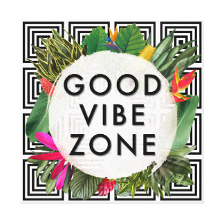 Gute Vibe-Zone Leinwanddruck