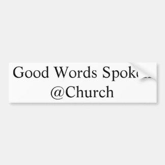 Gute Wörter gesprochener @Church Aufkleber Autoaufkleber
