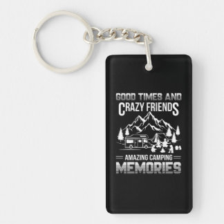 Gute Zeit-verrückte Freund-Campings-Erinnerungen Schlüsselanhänger
