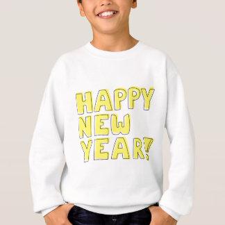Guten Rutsch ins Neue Jahr! Sweatshirt