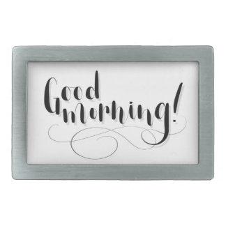 Gutenmorgen-Druck Rechteckige Gürtelschnalle