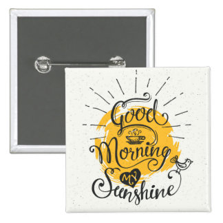 Gutenmorgen mein Sonnenschein Quadratischer Button 5,1 Cm