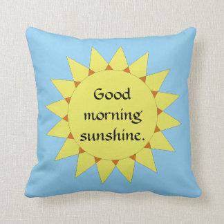 Gutenmorgen-Sonnenschein Kissen