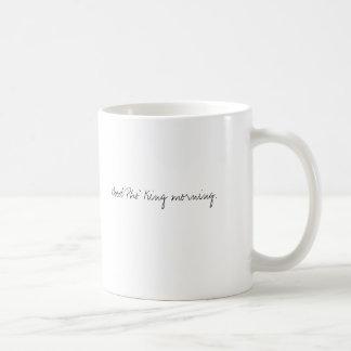 GutenPho Königmorgen Kaffeetasse