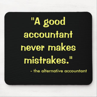 Guter Buchhalter macht nie Mistrakes… Mousepads