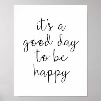 Guter Tag, zum glückliche motivierend Typografie Poster