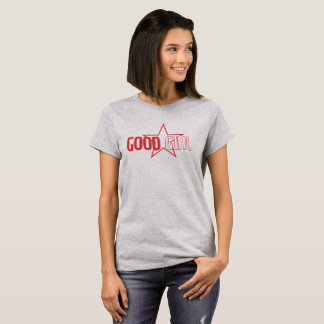 Gutes Mädchen T-Shirt