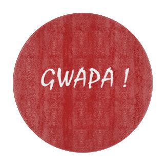 gwapa Text Cebuano FilipinoTagalog Schneidebrett