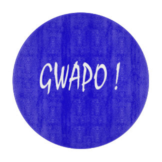 gwapo Text hübsches Tagalog-Filipino cebuano Schneidebrett