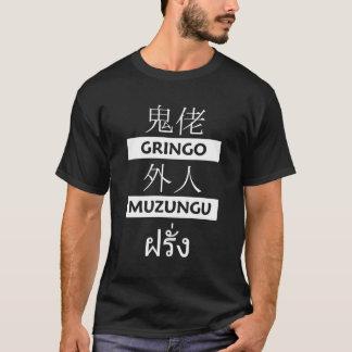 gweilo-gringo-gaijin-muzungu-farang-1 T-Shirt