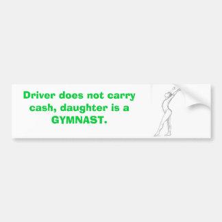 Gymnast, Fahrer trägt nicht Bargeld, Tochter I… Autoaufkleber