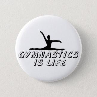 Gymnastik ist Leben Runder Button 5,1 Cm