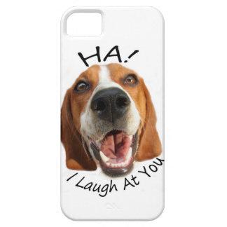 Ha!  Ich lache an Ihnen Hülle Fürs iPhone 5