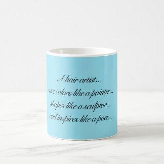 Haar-Künstler-Tasse Kaffeetasse