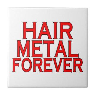 Haar-Metall für immer Fliese