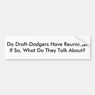Haben Entwurf-Dodgers Wiedervereinigungen?  Wenn j Autoaufkleber