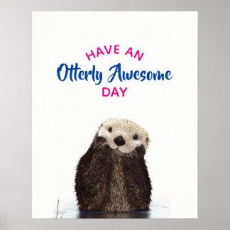 Haben Sie ein Otterly fantastischer Poster