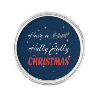 Haben Sie ein Stechpalmen-lustiges Weihnachten Anstecknadel