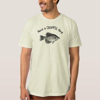 HABEN SIE EINEN CRAPPIE-TAG T-Shirt