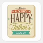 Haben Sie einen sehr glücklichen Vatertag Quadratischer Aufkleber
