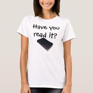 Haben Sie es gelesen? Es Leben-Ändert! Schrift T-Shirt