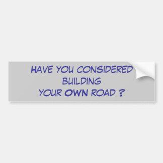 Haben Sie Gebäude für Ihre EIGENE Straße gehalten? Autoaufkleber