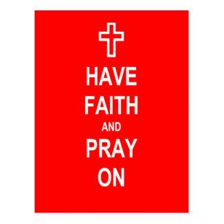 Haben Sie Glauben und beten Sie an Postkarte