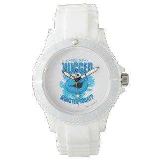 Haben Sie heute umarmt einem Monster Uhr