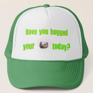 Haben Sie heute umarmt Ihrem Hut des Truckerkappe
