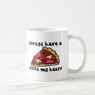 Haben Sie immer eine Pizza mein Herz Kaffeetasse