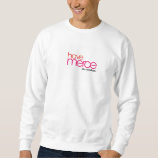 Haben Sie Merce choreogreatphers Sweatshirt