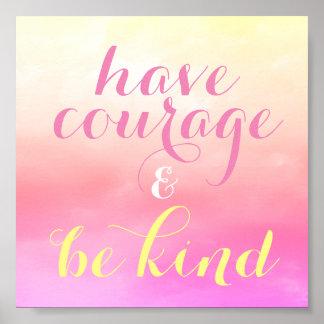Haben Sie Mut u. seien Sie der Raum-Zitat der Poster