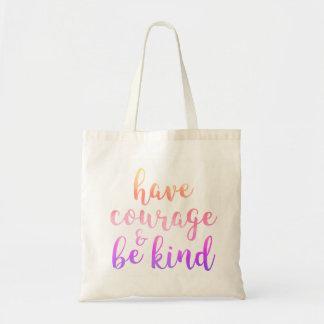 Haben Sie Mut u. seien Sie nettes Zitat-Rosa-lila Tragetasche