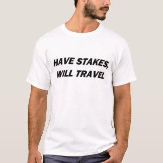 Haben Sie Stangen, wird reisen T-Shirt