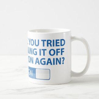 Haben Sie versucht es an und abzustellen wieder Tee Tassen