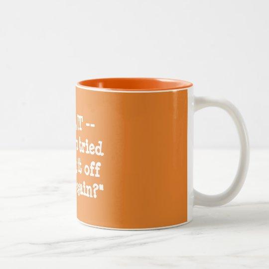 Haben Sie versucht, es mit Unterbrechungen zu Zweifarbige Tasse