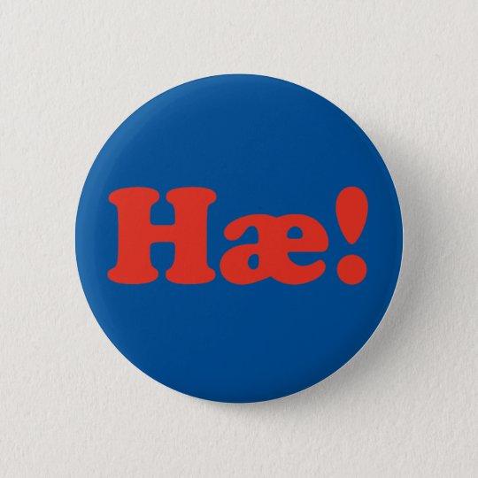 Hæ! Iceland Runder Button 5,1 Cm