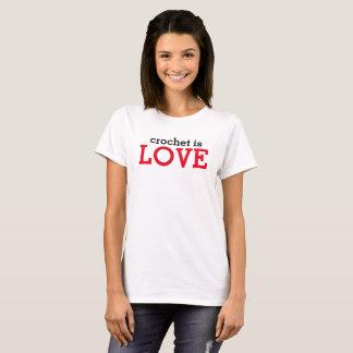 Häkelarbeit ist Liebe-Shirt T-Shirt