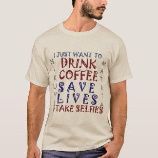 Hakuna Matata Getränk-Kaffee retten die Leben T-Shirt
