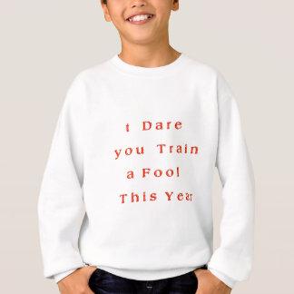 Hakuna Matata wage ich Sie, einen Dummkopf T Sweatshirt