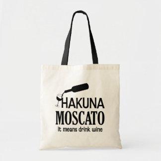 Hakuna Moscato Wein-Sprichworttasche lustiger Tragetasche