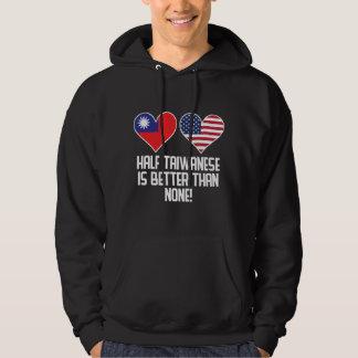 Halb taiwanesisch ist besser als keine hoodie