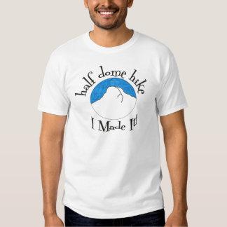 """Halbe Hauben-Wanderung """"ich machte sie! """" Shirt"""